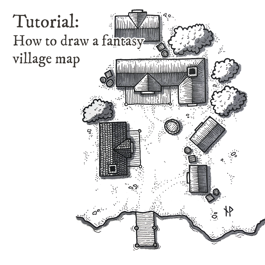 Tutorial: how to draw a fantasy village map